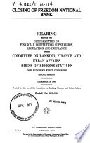 Closing of Freedom National Bank : hearing before the Subcommittee on Financial Institutions Supervision, Regulation and Insurance of the Committee on Banking, Finance, and Urban Affairs, House of Representatives, One Hundred First Congress, second session, December 18, 1990