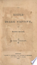 The little Osage captive, : an authentic narrative.