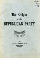 The origin of the Republican Party