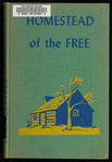 Homestead of the Free, the Kansas Story