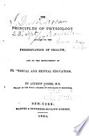 The principles of physiology applied to the preservation of health, and to the improvement of physical and mental education