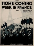 Home coming week in France : song / words and music by Seneca G. Lewis ; [arrangement by Mary Lewis]