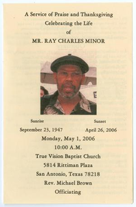 Funeral Program for Ray Charles Minor, May 1, 2006 A Service of Praise and Thanksgiving Celebrating the Life of Mr. Ray Charles Minor
