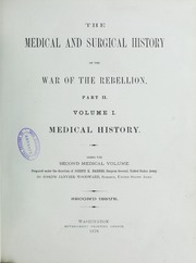 The medical and surgical history of the War of the Rebellion, (1861-65), 2