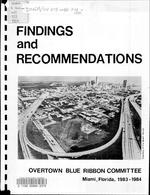 Findings and recommendations Overtown Blue Ribbon Committee, Miami, Florida, 1983-1984