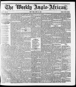The Weekly Anglo-African. (New York [N.Y.]), Vol. 1, No. 10, Ed. 1 Saturday, September 24, 1859 The Weekly Anglo-African