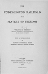 Thumbnail for The underground railroad from slavery to freedom [Title page]