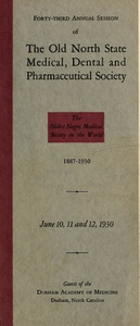 Program of the ... annual session of The Old North State Medical, Dental and Pharmaceutical Society [serial], 43rd(1930)
