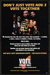 Don't Just Vote Nov. 5