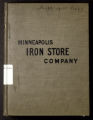 Illustrated Catalogue of Standard Heavy Hardware, Iron and Steel, Wagon Wood Stock, Minneapolis Iron Store Company, Minneapolis, Minnesota