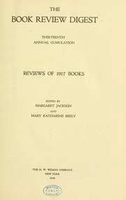 Book review digest, 1917 v.13