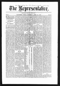 The Representative. (Galveston, Tex.), Vol. 1, No. 21, Ed. 1 Saturday, April 27, 1872 The Representative