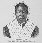 Charity Still, who twice escaped from slavery