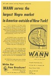 Of radio stations serving Negroes exclusively...WANN serves the largest Negro market in America--outside of New York! [flier, undated]