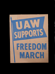 """Poster, """"UAW Supports Freedom March"""""""
