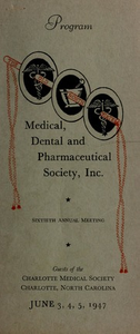 Program of the ... annual session of The Old North State Medical, Dental and Pharmaceutical Society [serial], 60th(1947)