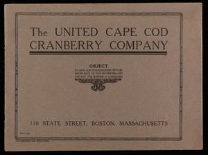 United Cape Cod Cranberry Company, 110 State Street, Boston, Mass.
