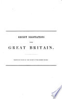 Recent negotiations with Great Britain : printed by order of the Senate of the United States