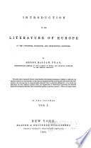 Introduction to the literature of Europe in the fifteenth, sixteenth, and seventeenth centuries