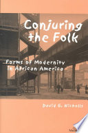 Conjuring the folk : forms of modernity in African America
