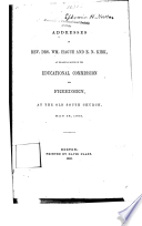 Addresses of Rev. Drs. Wm. Hague and E. N. Kirk, at the annual meeting of the Educational Commission for Freedmen, at the Old South Church, May 28, 1863