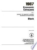 1987 economic censuses Survey of minority-owned business enterprises Black
