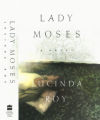 Lady Moses : a Novel