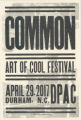 Common Art of Cool Festival at the DPAC
