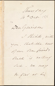 Letter from Wendell Phillips, to William Lloyd Garrison, 10th Oct[ober 1878]