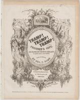 Tramp! Tramp! Tramp!, or, The prisoner's hope: Song and chorus