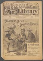 Deadwood Dick's danger ducks, or, The owls of Oregon