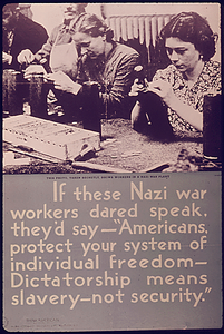 "If these Nazi war workers dared speak, they'd say-""Americans protect your system of individual freedom-dictatorship means slavery-not security"""