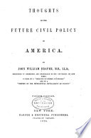 Thoughts on the future civil policy of America