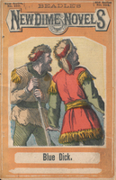 Blue Dick, or, The yellow chief's vengeance: a romance of the Rocky Mountains