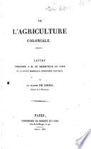 De l'agriculture coloniale : en réponse à M. de Sismondi