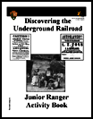 Thumbnail for Discovering the Underground Railroad : junior ranger activity booklet