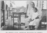 Dr. Ernest Lyon, American Minister to Liberia
