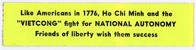 """Night Raiders--Like Americans In 1776, Ho Chi Minh And The """"VIETCONG"""" Fight For National Autonomy--Friends Of Liberty Wish Them Success"""