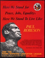 Poster. Here We Stand for Peace, Jobs, Equality; Here We Stand to Live Like Paul Robeson