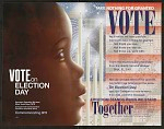Vote on Election Day/Take Nothing For Granted Vote