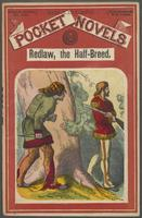 Redlaw, the half-breed, or, The tangled trail: a tale of the settlements