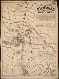 A complete map of Richmond and its fortifications within a circle of 12 miles showing the numerous forts, batteries and the range of their fire and the various obstacles that impede the approach of the Federal army, also, the principal towns & plantations, in the immediate vicinity of Richmond, together with several of the battle fields of 1862