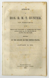 Speech of Hon. R. M. T. Hunter, of Virginia, on the resolution proposing to retrocede the forts, dock-yards, &c., to the states applying for the same.