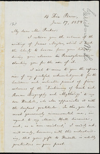Letter from William Lloyd Garrison,14 Dix Place, [Boston, Mass.], to Thomas Parker, June 17, 1858