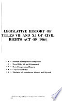 Legislative history of titles VII and XI of Civil rights act of 1964