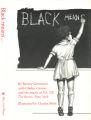 Black means