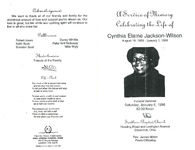 A service of memory celebrating the life of Cynthia Elaine Jackson-Wilson, funeral services: Saturday, January 6, 1996, 12:00 noon, Southern Baptist Church, Reading Road and Lexington Avenue, Cincinnati, Ohio, rev. James Milton, pastor/officiating