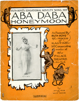 Thumbnail for Aba daba honeymoon : as featured by Ruth Roye, the Princess of ragtime ... / by Arthur Fields and Walter Donovan