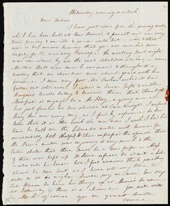 Letter from Anne Warren Weston, [Boston], to Deborah Weston, Wednesday evening 10 o'clock, [1838?]