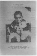In loving memory of Sean Antionne Mays, Corinthian Baptist Church, Rev. Dr. Perry E. Henderson, Jr., Monday, July 31, 1995